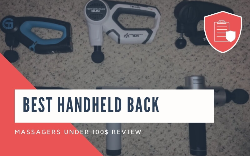 Best Handheld Back Massagers under $100